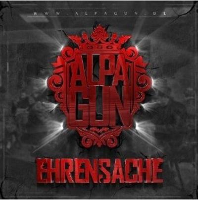 Alpa Gun – Ehrensache Album Cover