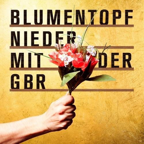 Blumentopf – Nieder mit der GbR Album Cover