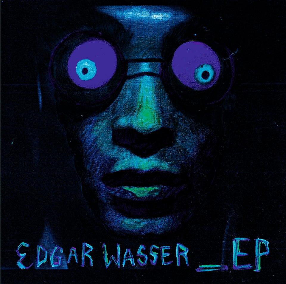 Edgar Wasser – _EP Album Cover