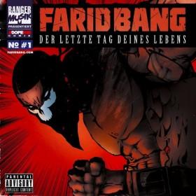 Farid Bang - Der letzte Tag deines Lebens Album Cover
