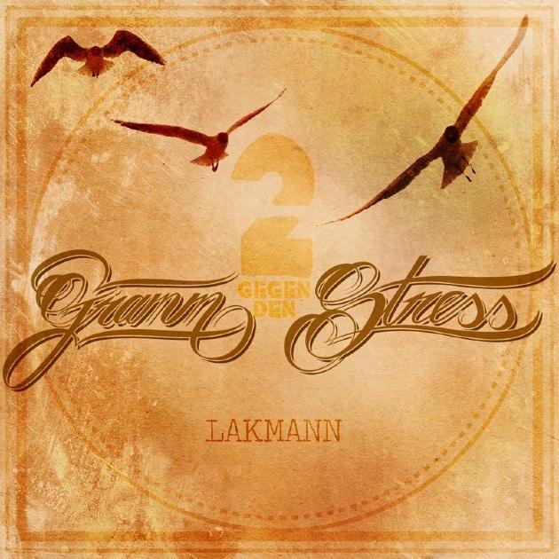 Lakmann – 2 Gramm gegen den Stress Album Cover