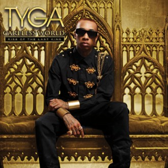 Tyga - Careless World - Rise Of The Last King Album Cover
