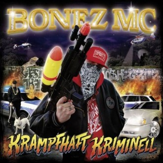 Bonez MC - Krampfhaft Kriminell Album Cover