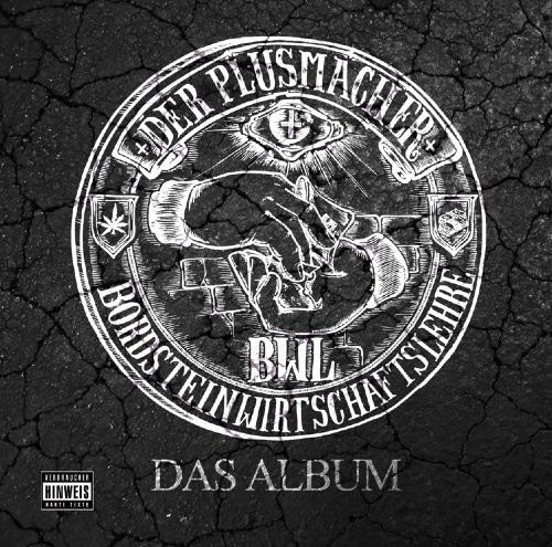Der Plusmacher – Bordsteinwirtschaftslehre Album Cover