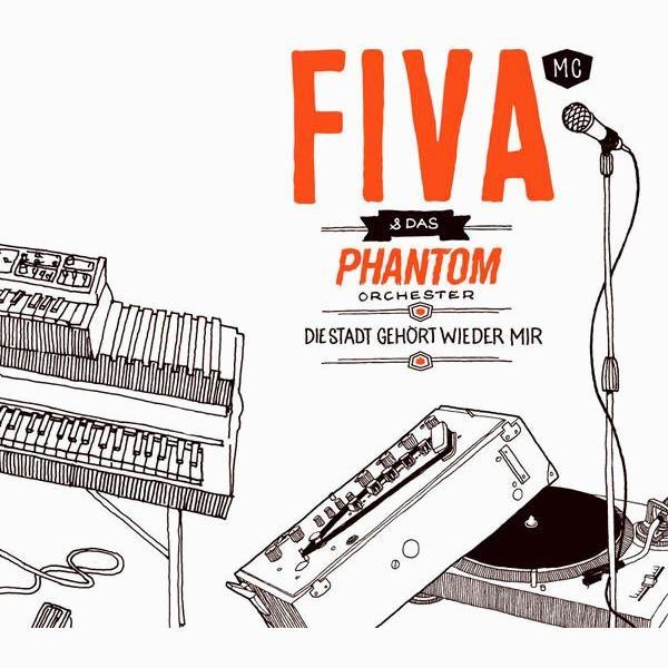 Fiva MC & Das Phantom Orchester – Die Stadt gehört wieder mir Album Cover