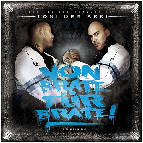 Toni der Assi – Von Brate für Brate Album Cover