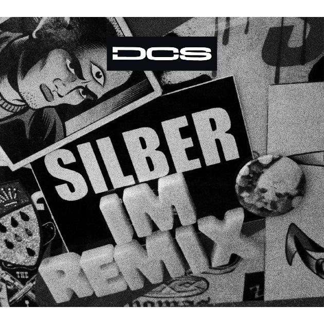 DCS – Silber im Remix Album Cover