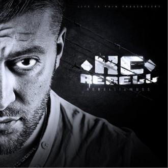 KC Rebell - Rebellismuss Album Cover