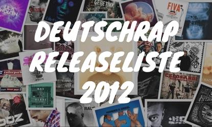 Deutschrap Releaseliste 2012