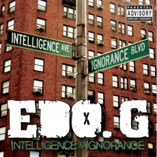 Edo. G – Intelligence & Ignorance Album Cover
