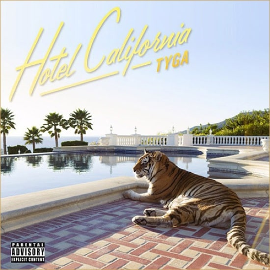 Tyga – Hotel California Album Cover