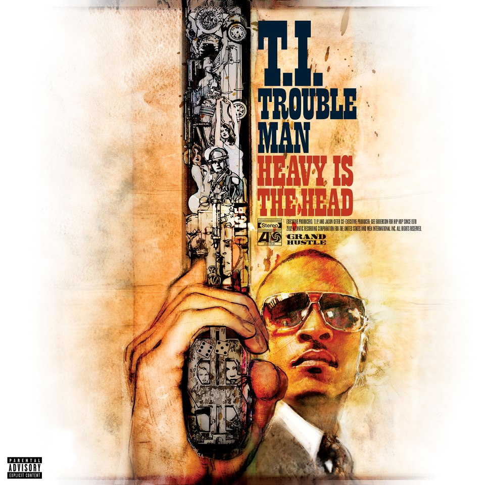 T.I. – Trouble Man: Heavy Is The Head Album Cover