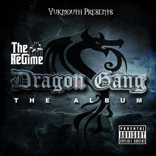 Yukmouth presents The Regime – Dragon Gang Album Cover