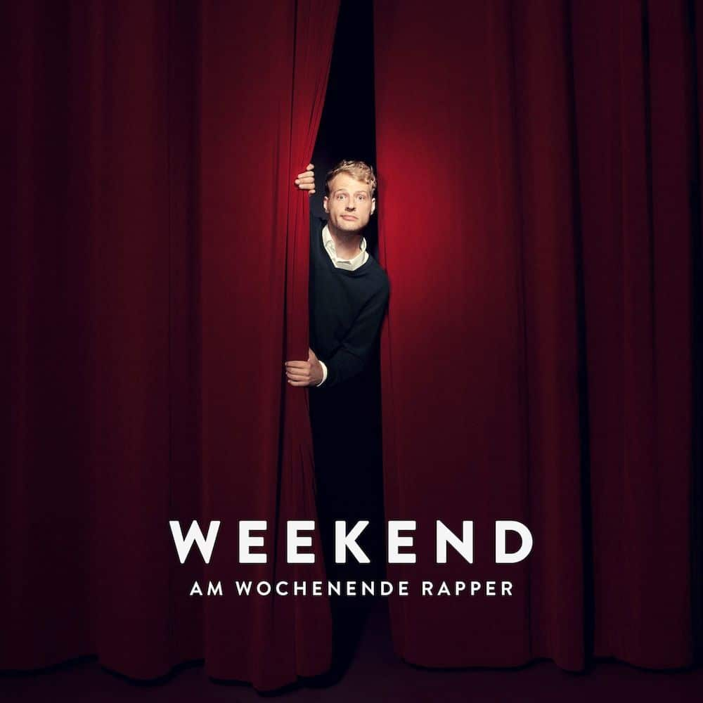 Weekend – Am Wochenende Rapper Album Cover
