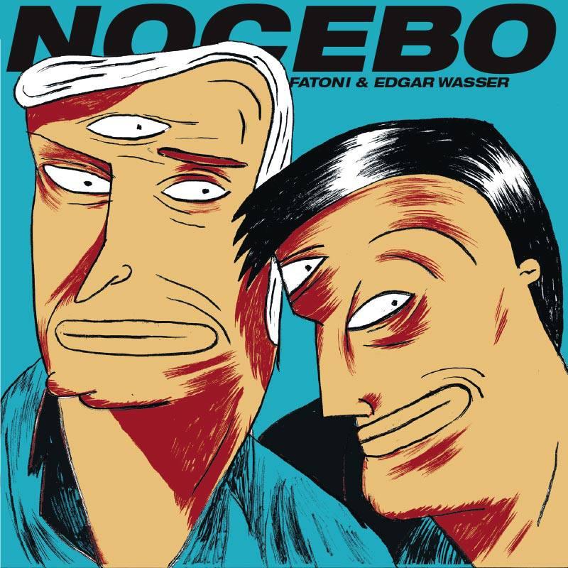 Fatoni & Edgar Wasser – Nocebo Album Cover
