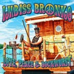 Imbiss Bronko - Love, Peace & Bockwurst Album Cover