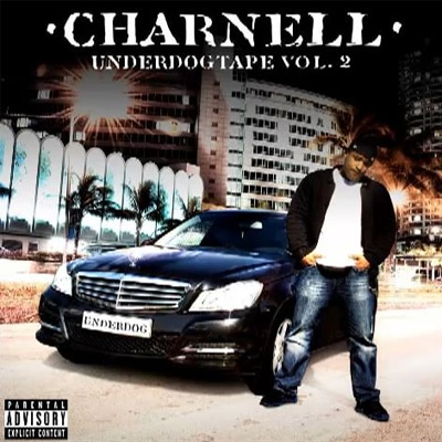 Charnell – Underdogtape Vol. 2 Album Cover