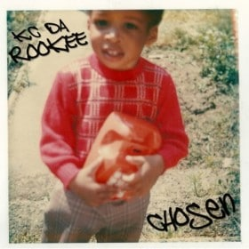 KC Da Rookee - Chosen Album Cover