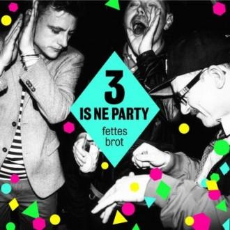 Fettes Brot - 3 is ne Party Album Cover