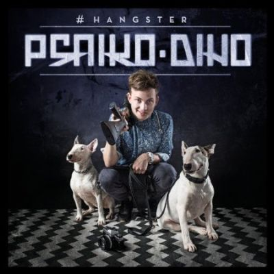 Psaiko.Dino – #Hangster Album Cover