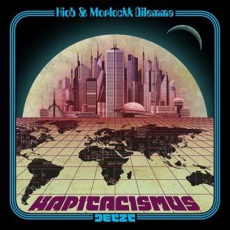 Hiob & Morlockk Dilemma- Kapitalismus Jetzt Album Cover