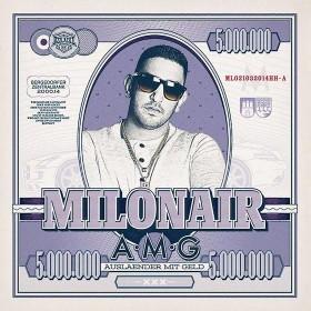 Milonair - Auslaender mit Geld Album Cover