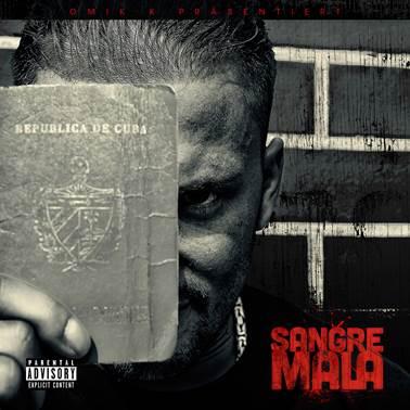 Omik K. – Sangre Mala Album Cover