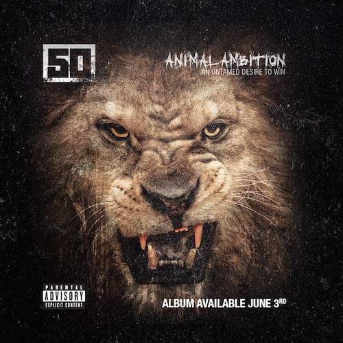 50 Cent – Animal Ambition Album Cover