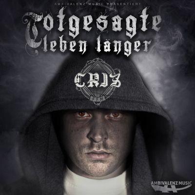 Criz – Totgesagte leben länger Album Cover