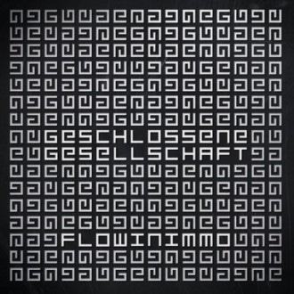 Flowin Immo - Geschlossene Gesellschaft Album Cover