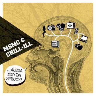 MSMC - Chill Ill - Aussa mid da sproch EP Cover