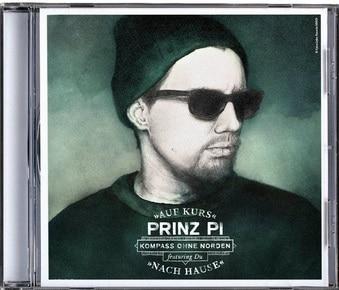 Prinz Pi – Kompass ohne Norden (Auf Kurs nach Hause) Album Cover