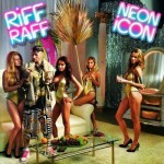 Riff Raff - Neon Icon Album Cover