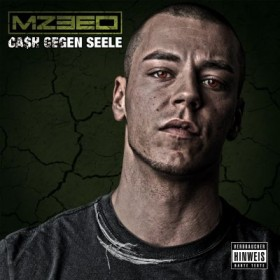 Mzeeo - Cash gegen Seele Album Cover