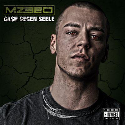Mzeeo – Cash gegen Seele Album Cover