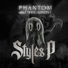 Styles P - Phantom and The Ghost Album Cover