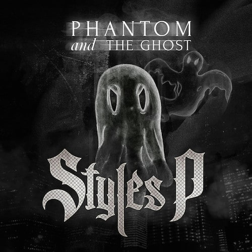 Styles P – Phantom And The Ghost Album Cover