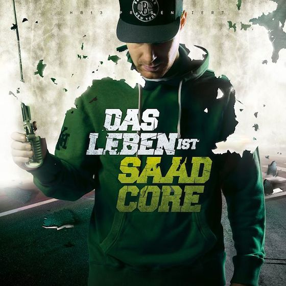 Baba Saad – Das Leben ist Saadcore Album Cover