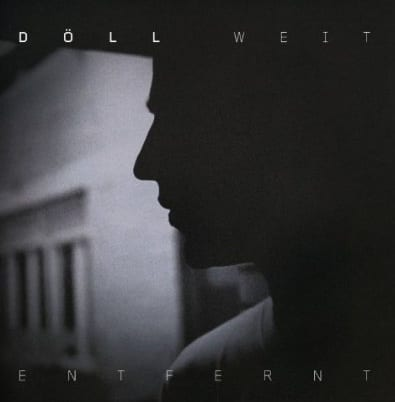 Doell - Weit entfernt EP Cover