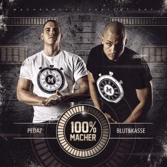Pedaz & Blut & Kasse - 100 Prozent Macher Album Cover
