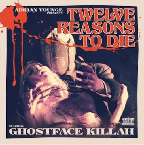 Ghostface Killah – Twelve Reasons To Die Album Cover