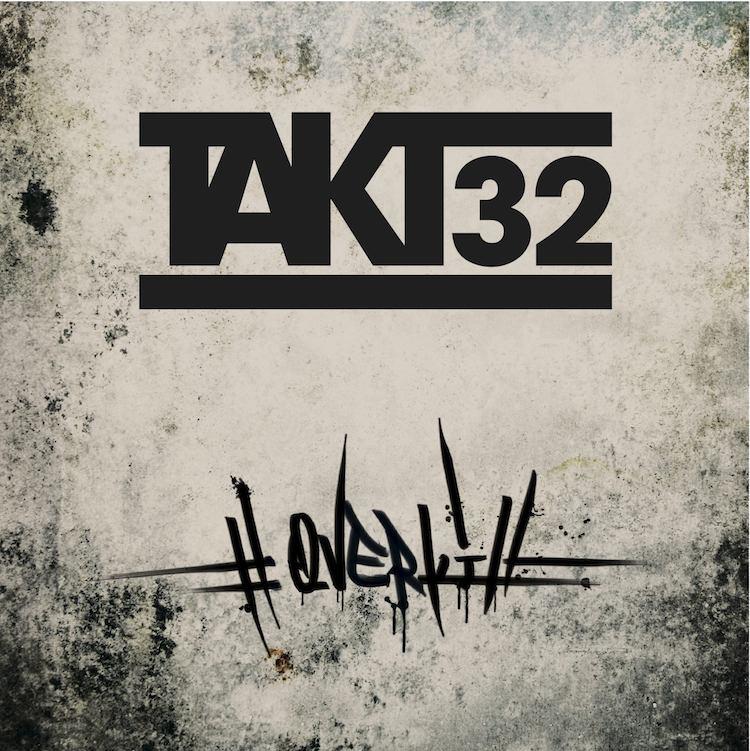 Takt32 – #Overkill EP Album Cover