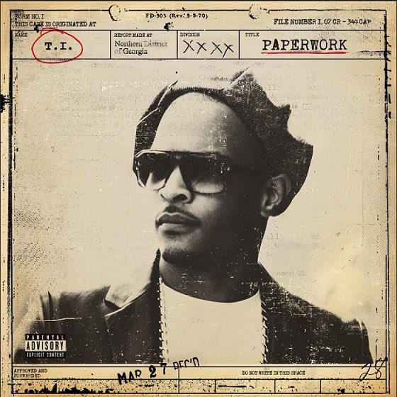 T.I. – Paperwork: The Motion Picture Album Cover