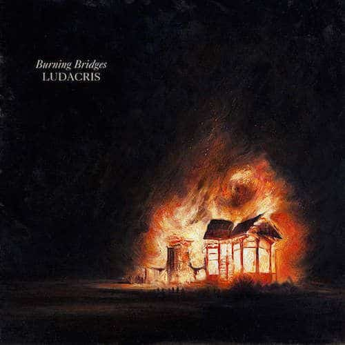 Ludacris – Burning Bridges EP Album Cover