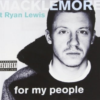 Macklemore - Ryan Lewis - For My People Album Cover