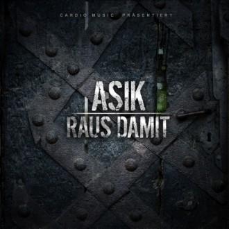 Asik - Raus damit EP Cover