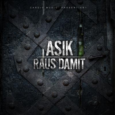 Asik – Raus damit EP Album Cover