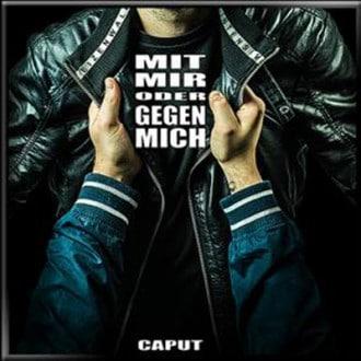 Caput - Mit mir oder gegen mich Album Cover