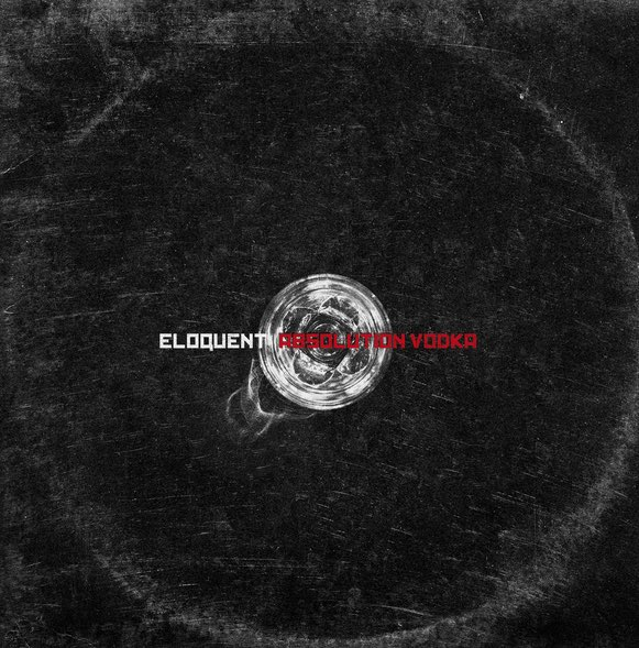 Eloquent – Absolution Vodka Album Cover