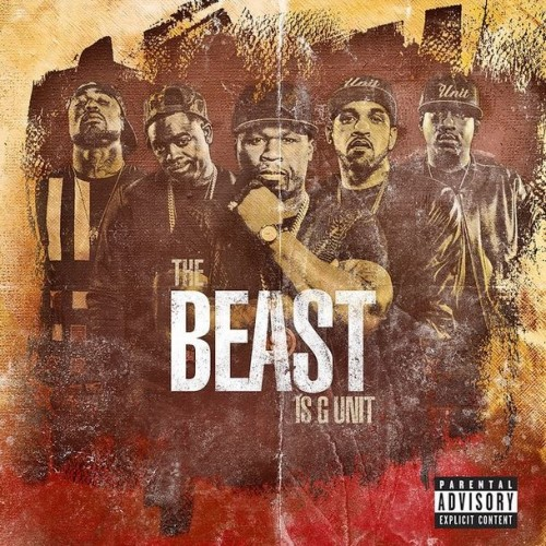 G-Unit – The Beast Is G-Unit Album Cover